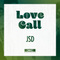 Love Call - JSD Guest Mix