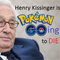 Henry Kissinger Is Pokemon Going To Die - Episode 002 - An Increasingly Militarized Barrel