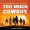 Too Much Cowboy Episode 3: The Sabbac Paradox