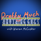Pretty Much Anything Goes with Kieran McCusker - March 26th