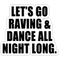 [DOOMSDAY] Let's Go Raving - End of The World Mix #003