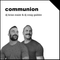 18.07 - Communion (with DJ Brian Maier)