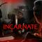 INCARNATE, NELLA MENTE DEL DIAVOLO! - Creepshow ep. 18