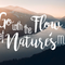 Go with the Flow of Nature's M.O.