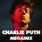 Charlie Puth Megamix