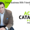 Doing Business With Friends of Friends With David Burkus- Episode 240 of The Action Catalyst Podcast