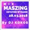 Mix Maszing by DJ KOKOS [28-03-2018]