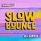 SlowBounce Brand New with Dj Septik | Dancehall, Moombahton, Reggae | Episode 34