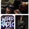 #WiredRadio with @SyAriDaKid and @2T_ditty