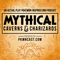 """Mythical: """"Caverns and Charizards - Part 2″"""