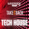 @DJMYSTERYJ - #TakeItBack Tech House