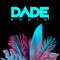 DADE RADIO #003