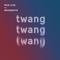 Twang - Sunday 23rd September 2018 - MCR Live Residents