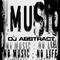 DJ Abstract - No music, No life (31.10.2010)