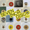SEVEN INCH DISCO : 007