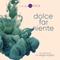 DOLCE FAR NIENTE #065 @ LOUNGE FM CHILLOUT