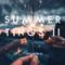 Summer Tings II (Summer 18 Future/Pop/House Mix)