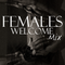 Females Welcome Mix