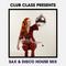 DJ & Sax - Disco House Mix