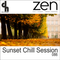 Sunset Chill Session 086 (Zen Fm Belgium)