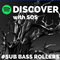 Discover with SOS | Four | #Sub Bass Rollers
