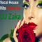 Uplifting Vocal House / Dance Hits 2016 Autumn - Mixed by DJ Zaka