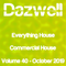 Everything House - Volume 40 - Commercial House - October 2019 by Dazwell