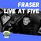 Fraser - 09 07 2020