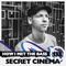 Secret Cinema - HOW I MET THE BASS #133