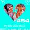 My Life Club Music Episode 54 (27.06.2016) [ #MLCM54 ]