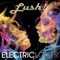 LUSH! PT2 (ELECETRIC LOVER)