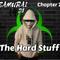 Samurai Dj.  Chapter 22.  The Hard Stuff