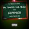 Baltimore Club Music for Dummies Live Stream Mix (3.15.19)