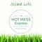 Hot Mess Express 027 – Be The Expert