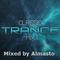 Classic Trance Mix 2019 ( Mixed by Almasto )