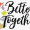 Better Together to Overcome Weakness (Audio)