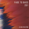 FADE TO BASS - 201