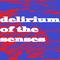Delirium Of The Senses March 2019