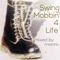 Swing Mobbin' 4 Life