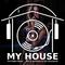 My House Radio Show 2019-04-13