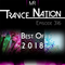 Trance Nation Ep. 316 (06.01.2019) [BEST OF 2018]