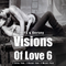 Visions Of Love 6 (With JEYS)