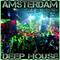 Amsterdam Deep House (Live Set record)