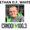 ETHAN D.F. WHITE on CANDOFM 12/10/18
