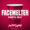 FACEMELTER Party Mix — Volume 2