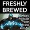 Freshly Brewed RIX01 - The Brewmance
