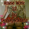 House Work 12 by Deejay Rudzta