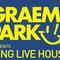 This Is Graeme Park: Long Live House Extra 07JUN21