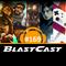 BlastCast #169 – Colocando os assuntos em dia
