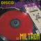 DJ MILTRON - 2010 - DiscoFunk Mixtape Vol.1